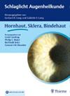 Schlaglicht Augenheilkunde -Hornhaut, Sklera, Bindehaut